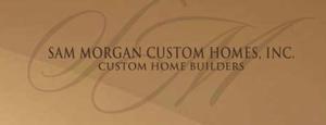 Sam Morgan Custom Homes